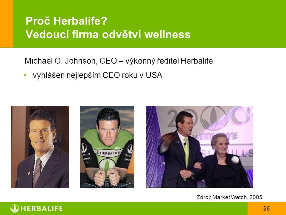 26 Proč Herbalife? Vedoucí firma odvětví wellness Michael O. Johnson, CEO – výkonný ředitel Herbalife vyhlášen nejlepším CEO roku v USA Zdroj: Market