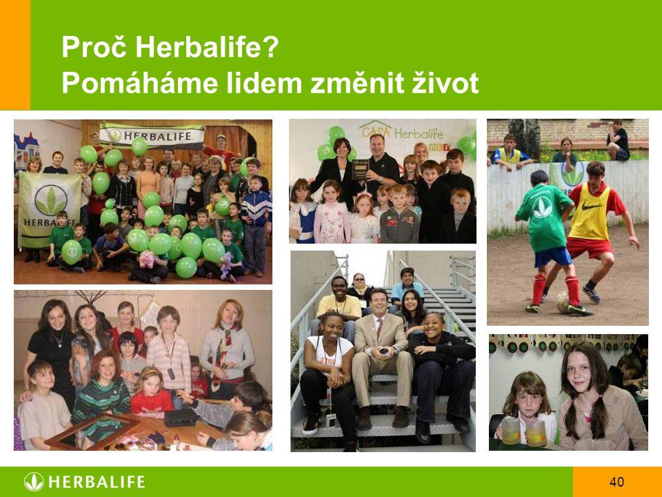 40 Proč Herbalife? Pomáháme lidem změnit život