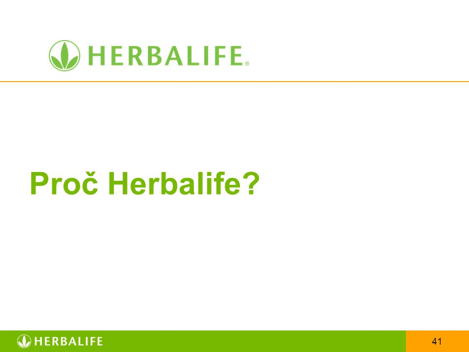 41 Proč Herbalife?