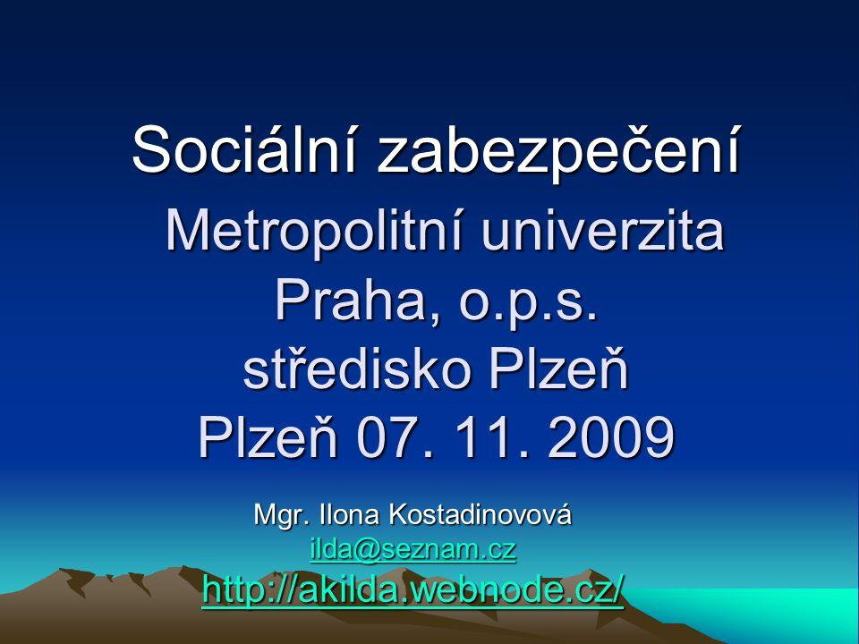 Sociální zabezpečení Metropolitní univerzita Praha, o.p.s.