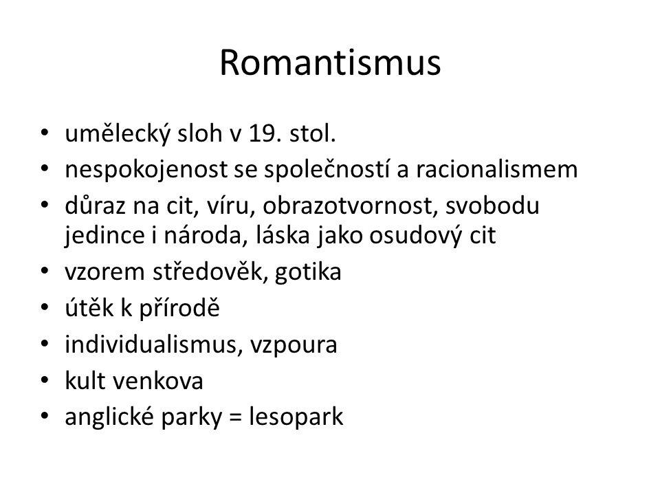 Romantismus umělecký sloh v 19.stol.