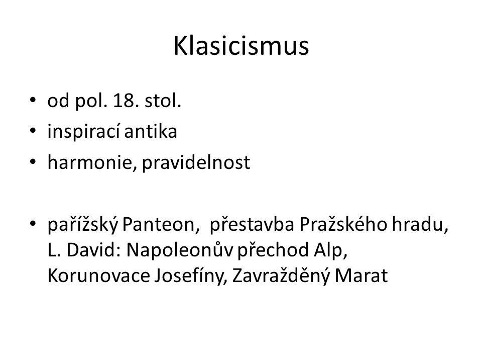 Klasicismus od pol.18. stol.