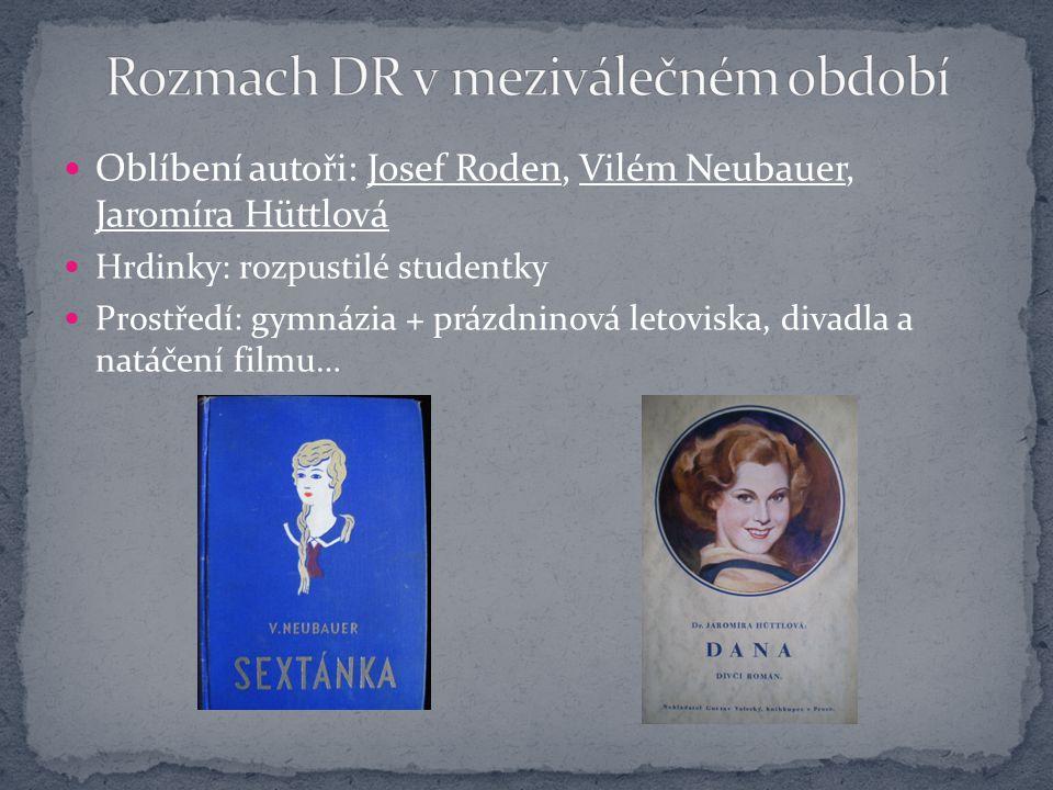 Marie Majerová (1882 – 1967) Robinsonka (1940) Marie Pujmanová (1893 – 1958) Předtucha (1942) František Kožík (1909 – 1997) Prstýnek z vlasů (1941)