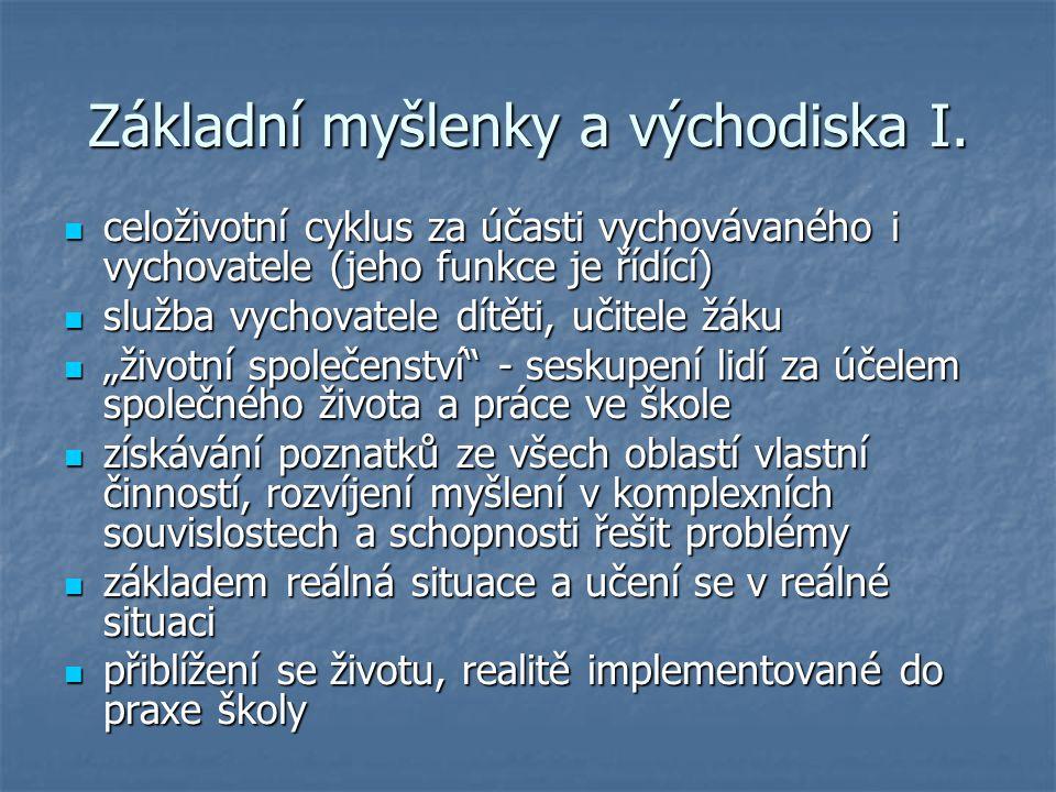 Základní myšlenky a východiska II.