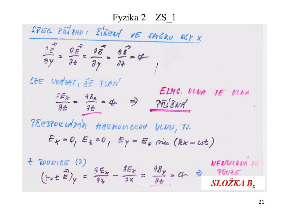21 Fyzika 2 – ZS_1 SLOŽKA B z