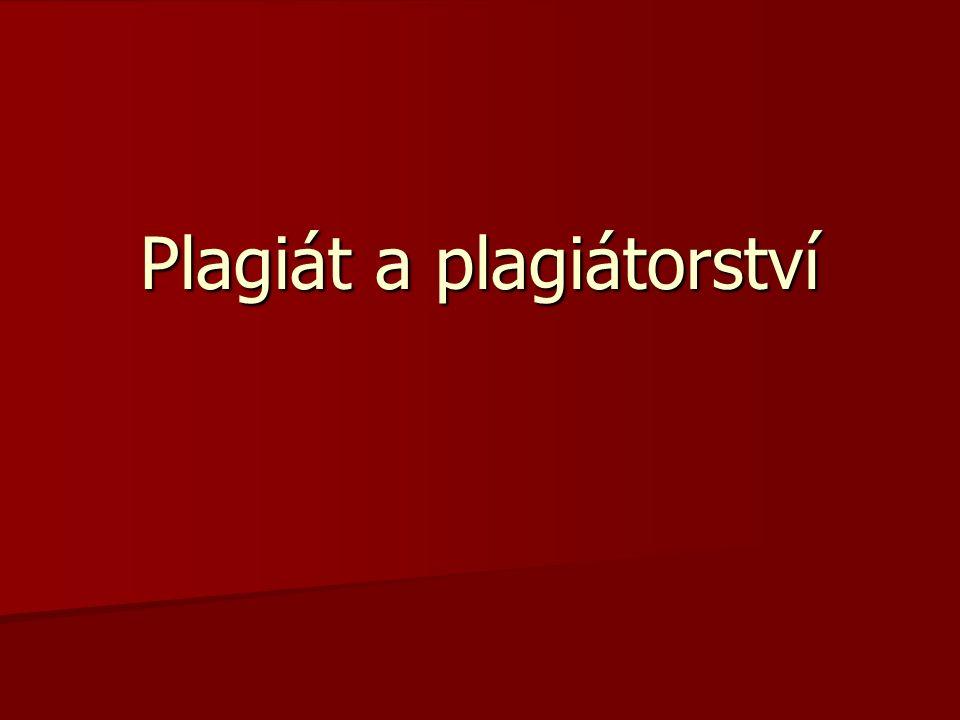 Plagiát a plagiátorství