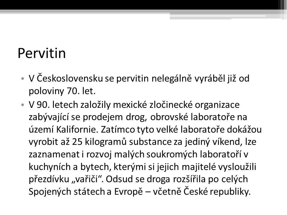 Pervitin V Československu se pervitin nelegálně vyráběl již od poloviny 70.