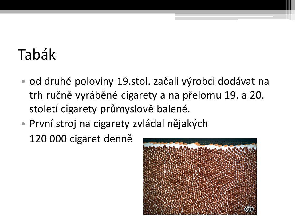 Tabák od druhé poloviny 19.stol.