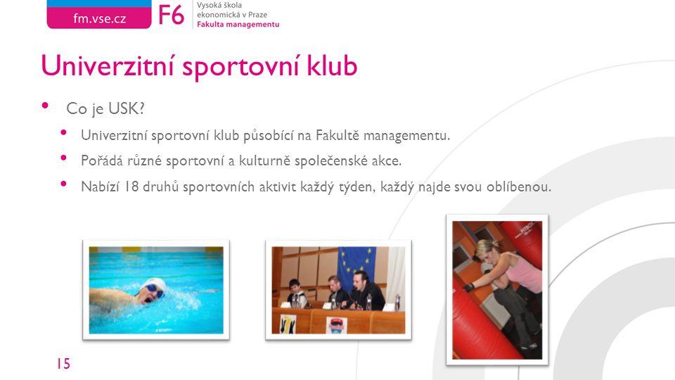15 Univerzitní sportovní klub Co je USK.