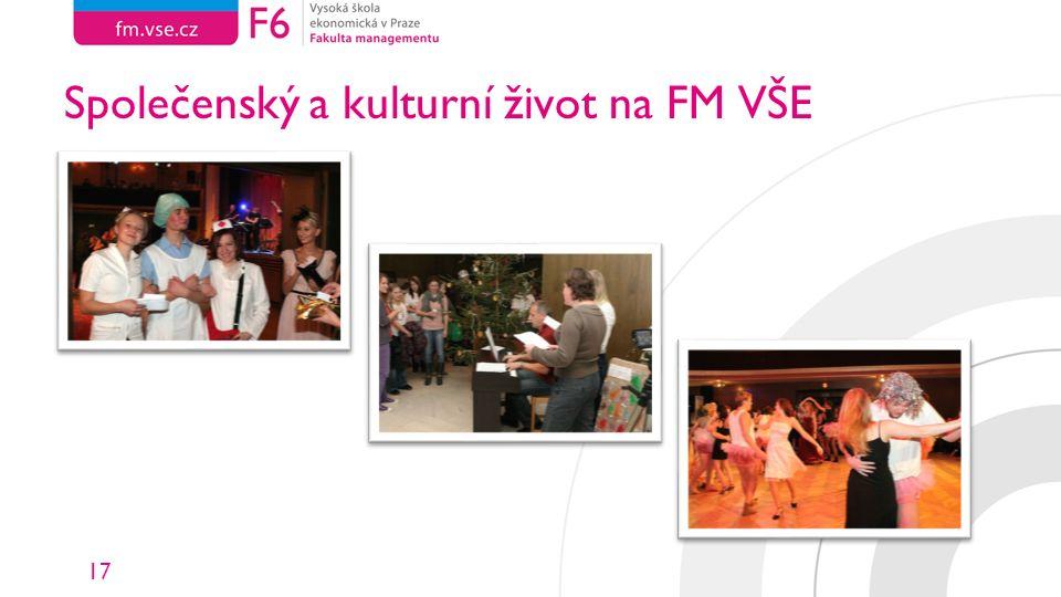 17 Společenský a kulturní život na FM VŠE