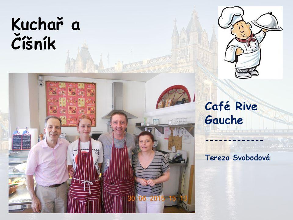 Kuchař a Číšník Holiday Inn Elstree ------------- Růžena Himmerová Katka Valchoňová