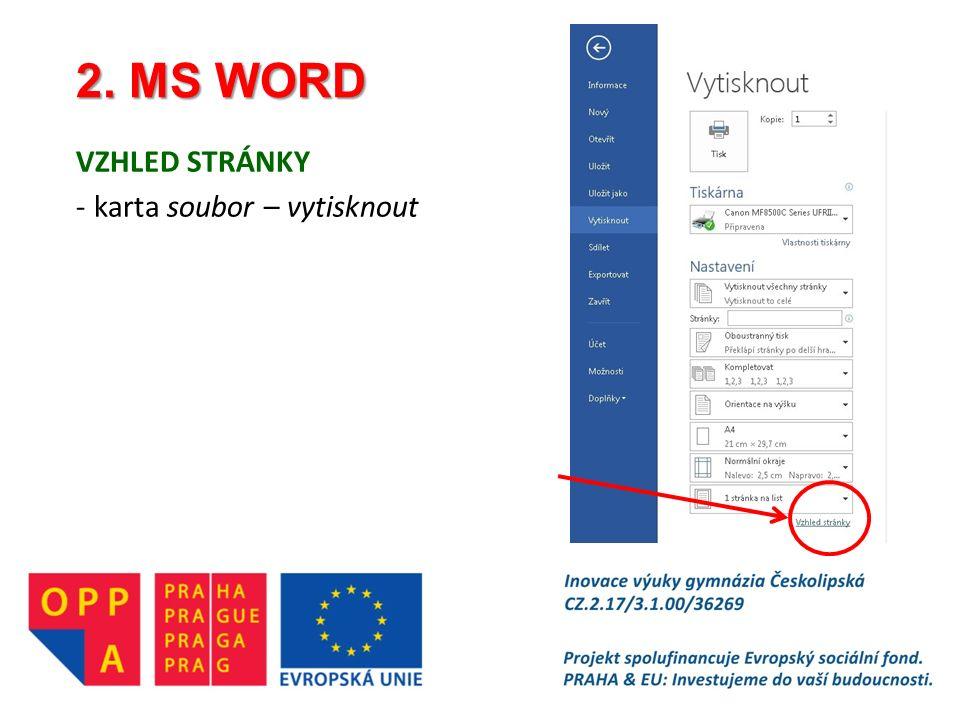 2. MS WORD VZHLED STRÁNKY -karta soubor – vytisknout
