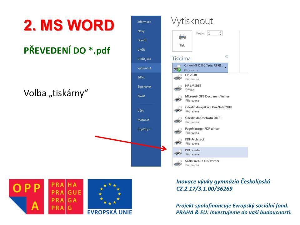 """2. MS WORD PŘEVEDENÍ DO *.pdf Volba """"tiskárny"""""""