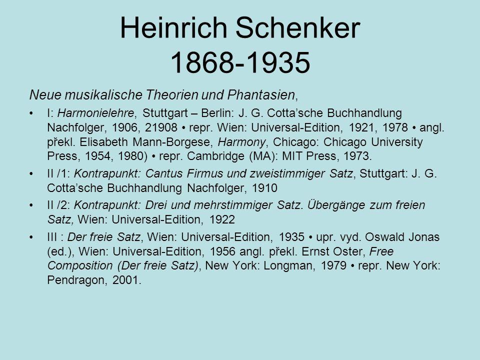 Heinrich Schenker 1868-1935 Neue musikalische Theorien und Phantasien, I: Harmonielehre, Stuttgart – Berlin: J. G. Cotta'sche Buchhandlung Nachfolger,