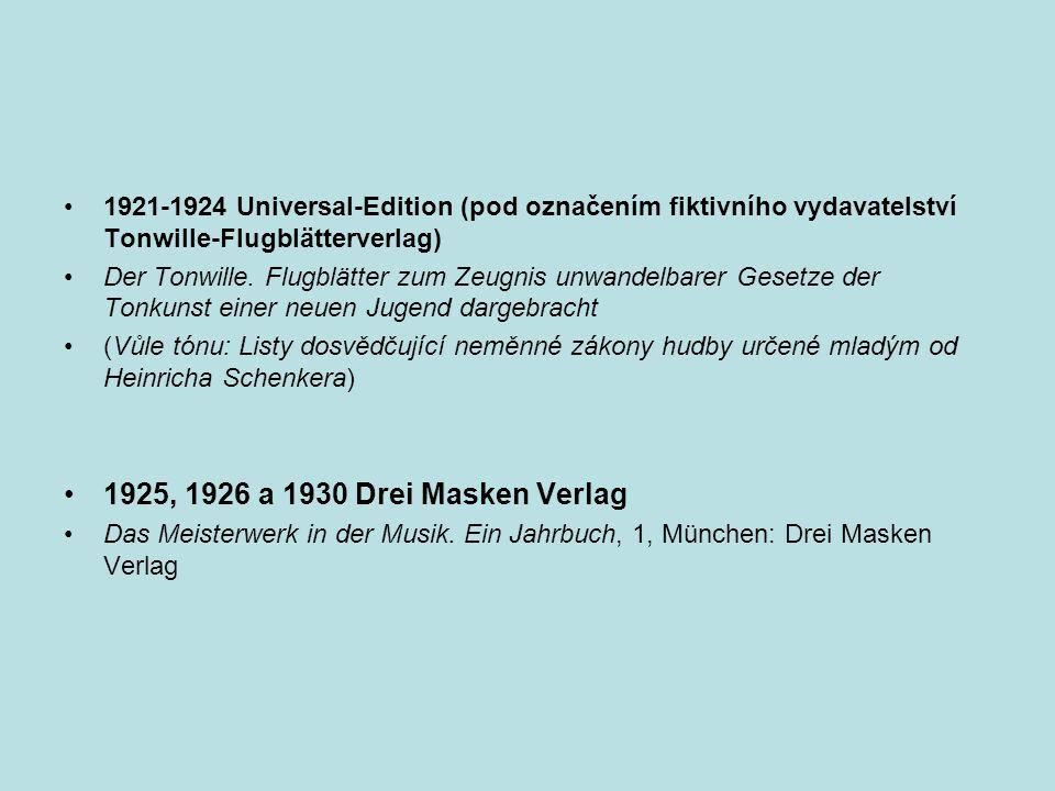 1921-1924 Universal-Edition (pod označením fiktivního vydavatelství Tonwille-Flugblätterverlag) Der Tonwille. Flugblätter zum Zeugnis unwandelbarer Ge