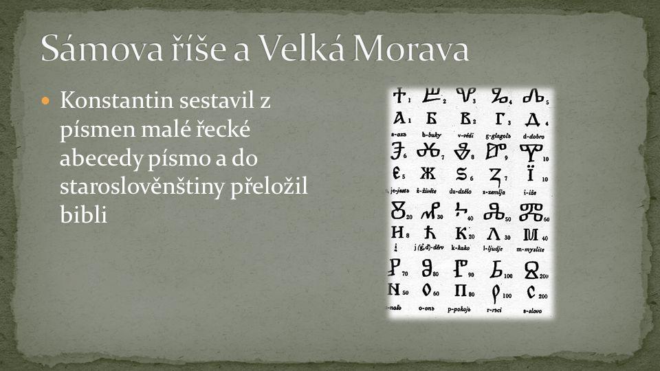 Konstantin sestavil z písmen malé řecké abecedy písmo a do staroslověnštiny přeložil bibli