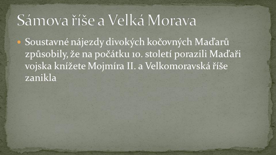 Soustavné nájezdy divokých kočovných Maďarů způsobily, že na počátku 10.