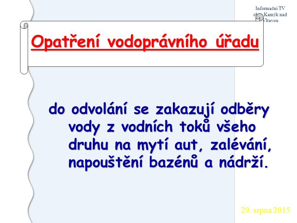 29. srpna 2015 Informační TV obce Kamýk nad Vltavou 1.