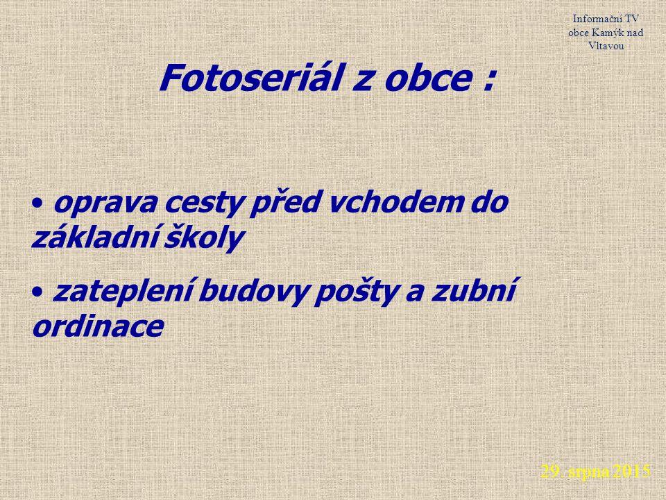 29. srpna 2015 Informační TV obce Kamýk nad Vltavou Pranostiky 1.9.