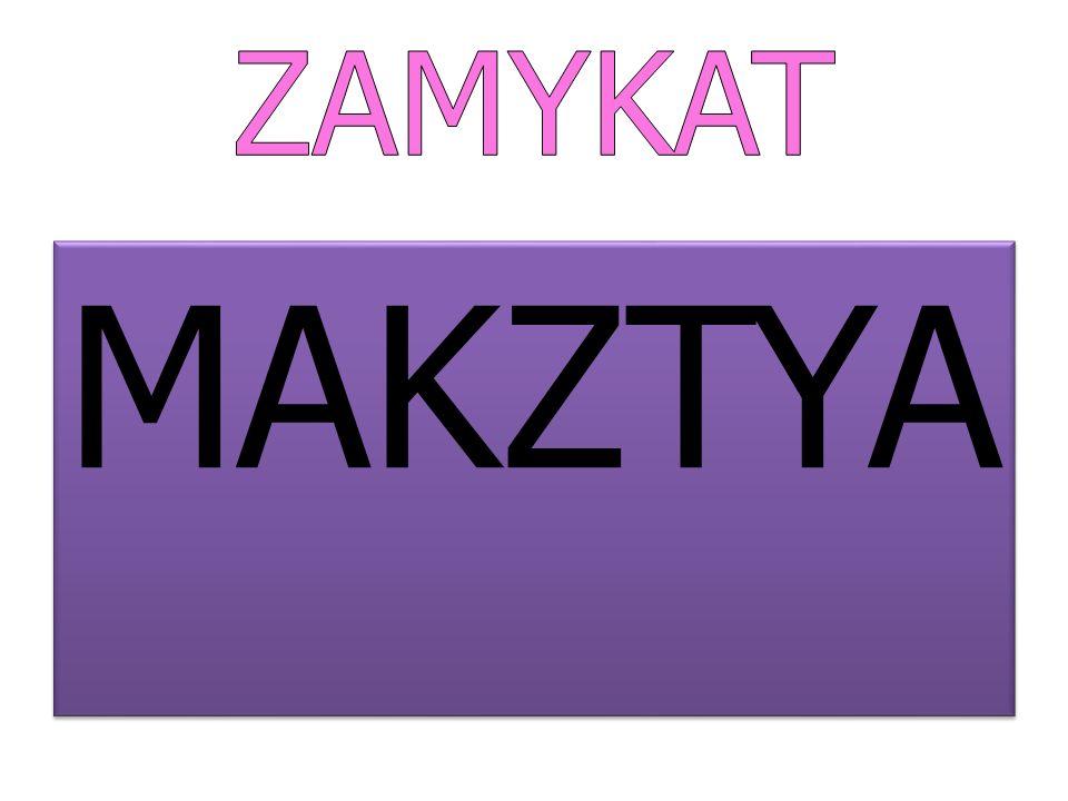 MAKZTYA