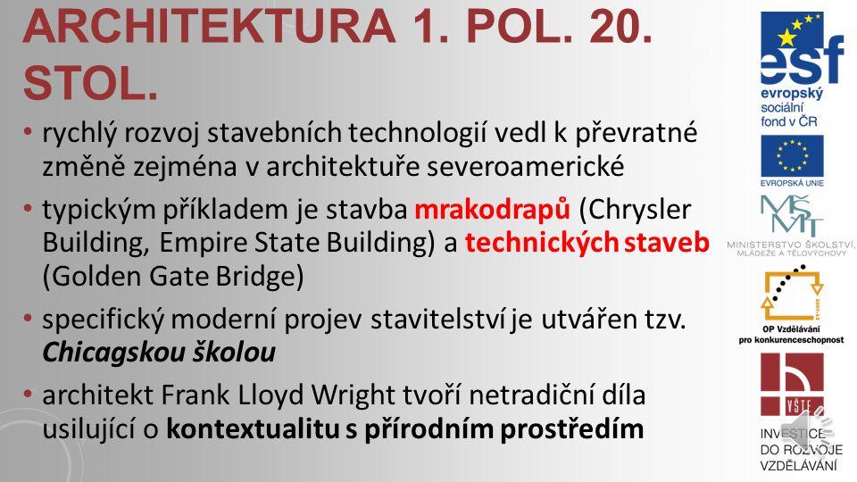 ARCHITEKTURA 1. POL. 20. STOL. ekonomicky prosperující a ideově dynamické prostředí první československé republiky přineslo širokou škálu námětů na no