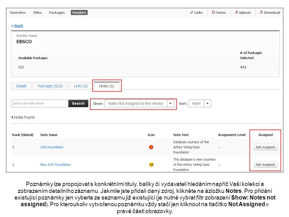 Poznámky lze propojovat s konkrétními tituly, balíky či vydavateli hledáním napříč Vaší kolekcí a zobrazením detailního záznamu.