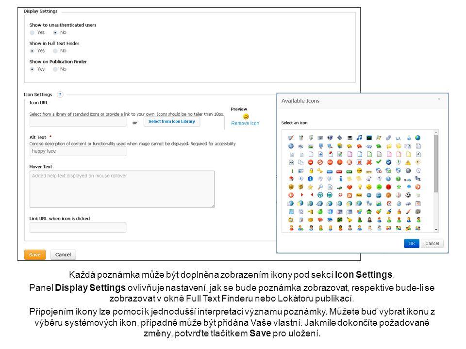 Každá poznámka může být doplněna zobrazením ikony pod sekcí Icon Settings.