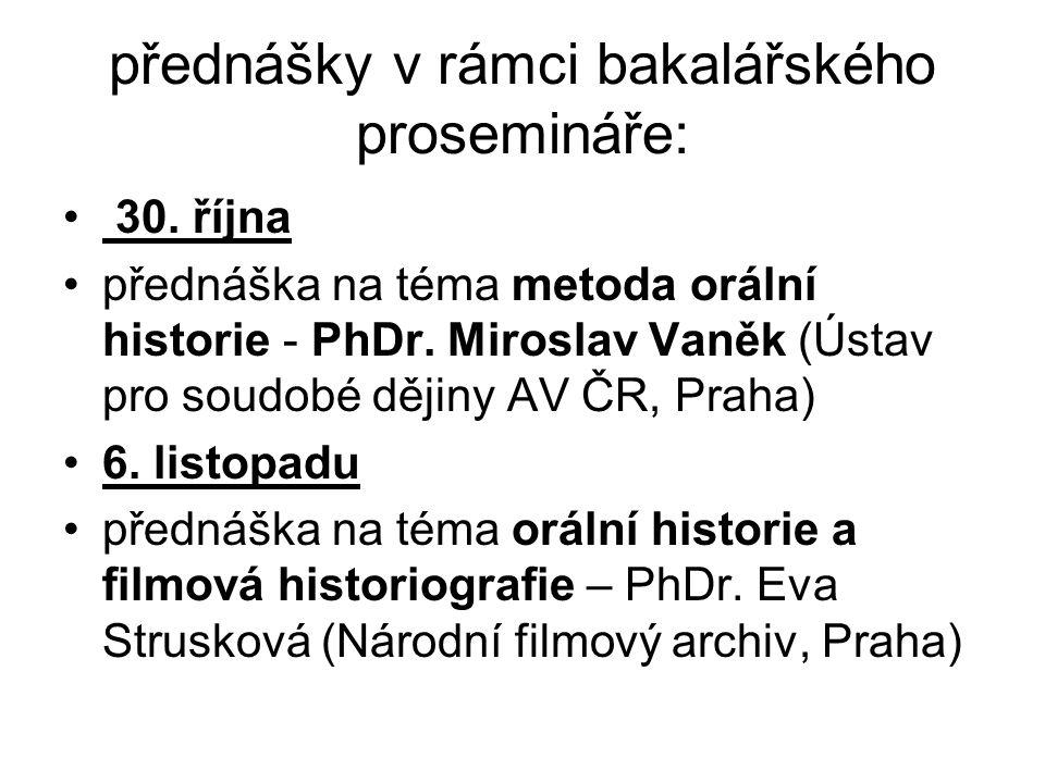 přednášky v rámci bakalářského prosemináře: 30.