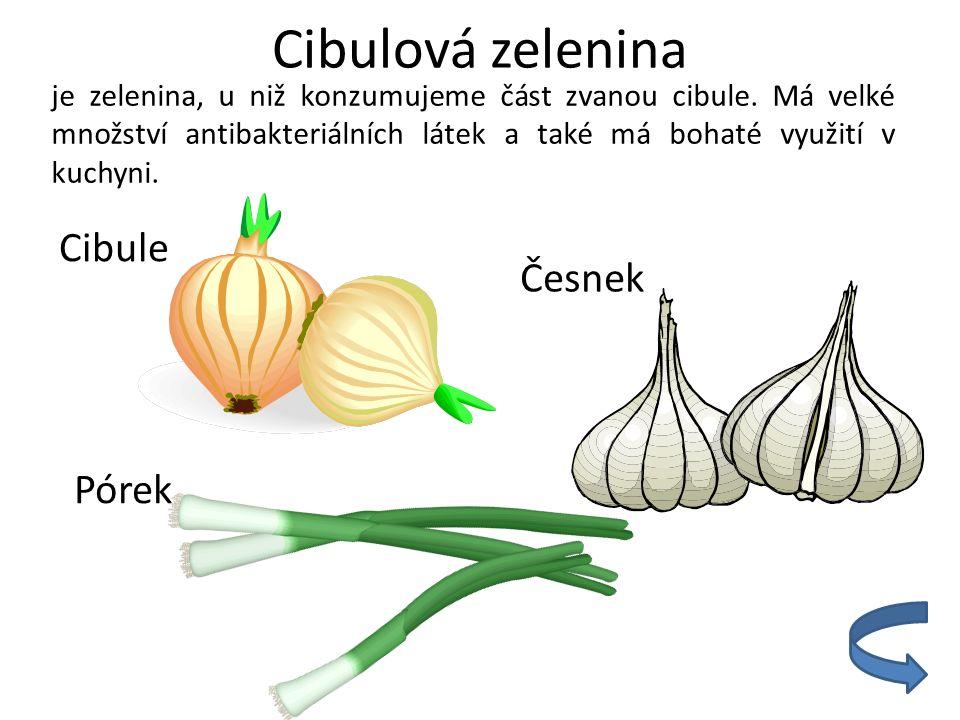 Plodová zelenina - poskytuje užitek svými plody a tvoří nejrozsáhlejší skupinu.