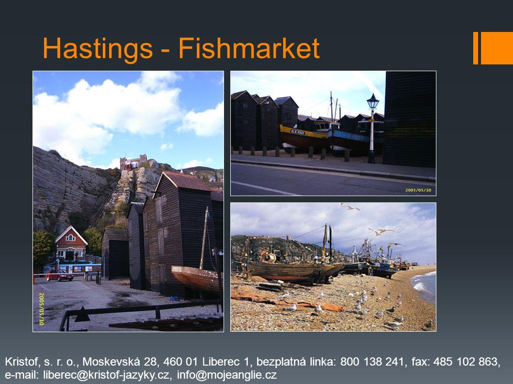 Hastings - Fishmarket Kristof, s.r.