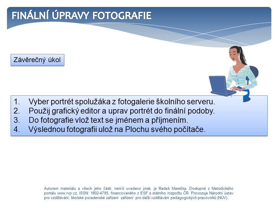 1. Vyber portrét spolužáka z fotogalerie školního serveru.