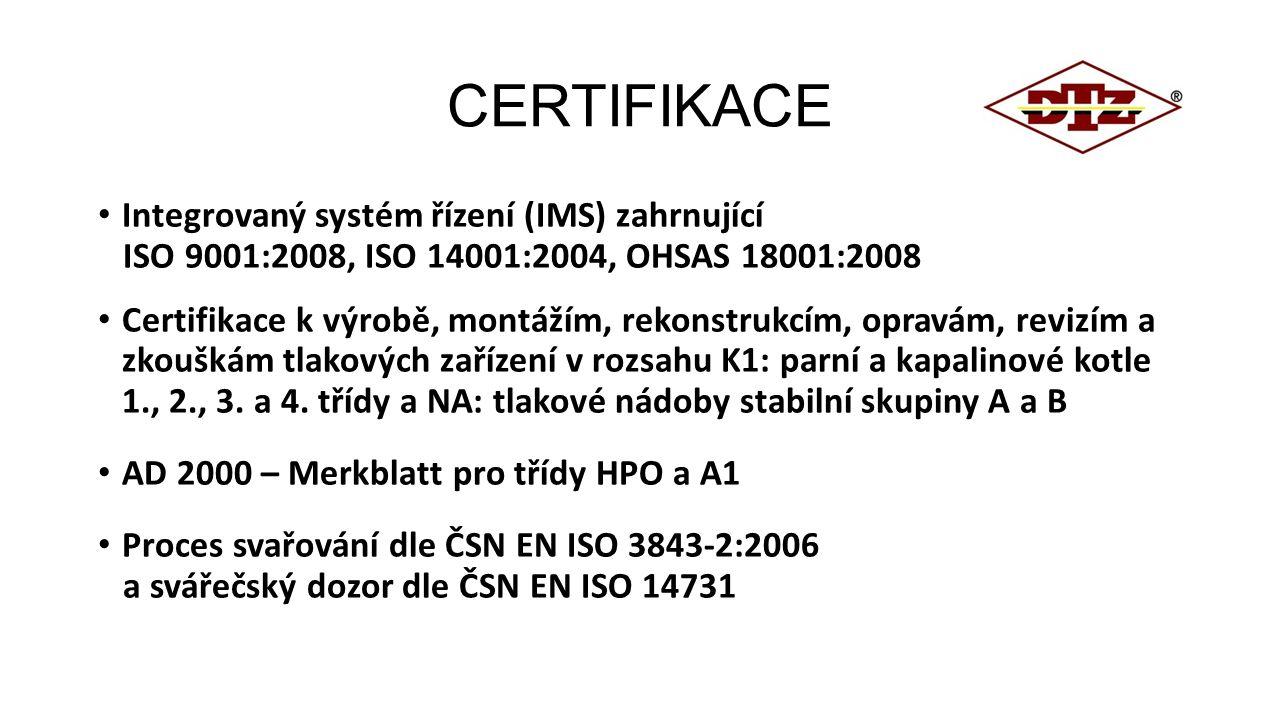 CERTIFIKACE Integrovaný systém řízení (IMS) zahrnující ISO 9001:2008, ISO 14001:2004, OHSAS 18001:2008 Certifikace k výrobě, montážím, rekonstrukcím,