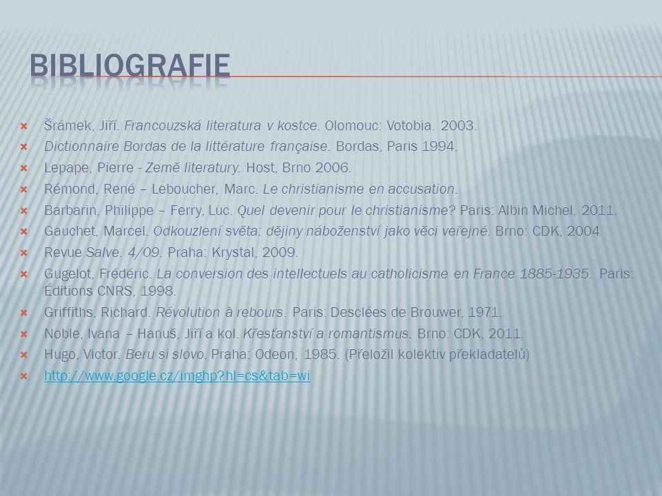  Šrámek, Jiří. Francouzská literatura v kostce. Olomouc: Votobia. 2003.  Dictionnaire Bordas de la littérature française. Bordas, Paris 1994.  Lepa