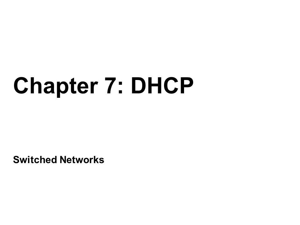 Major DHCP v4 Features Klient si vyžádá konfiguraci Server mu pošle IP adresu a masku Default Routers (= Gateways) DNS servery Dobu pronájmu