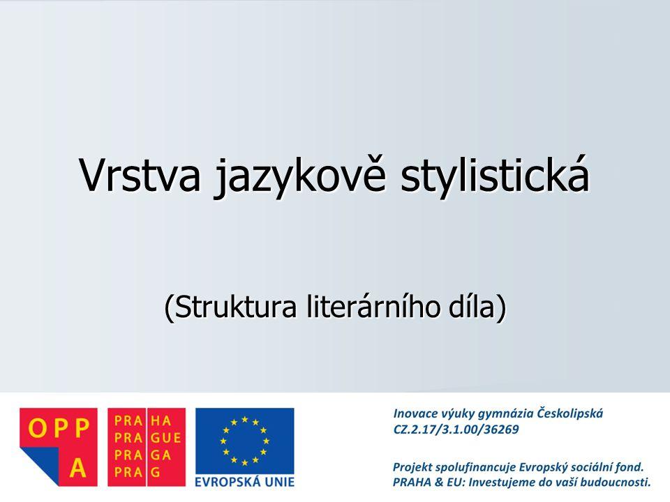 Vrstva jazykově stylistická (Struktura literárního díla)