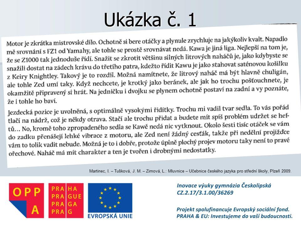 Ukázka č.1 Martinec, I. – Tušková, J. M.