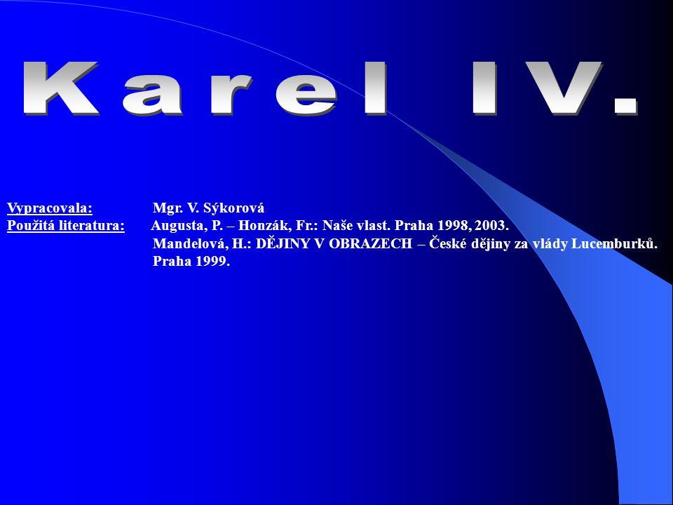 """Autobiografie Karla IV. """"Vita Caroli je napsaná 0 z 5 1. česky 2. německy 3. latinsky"""