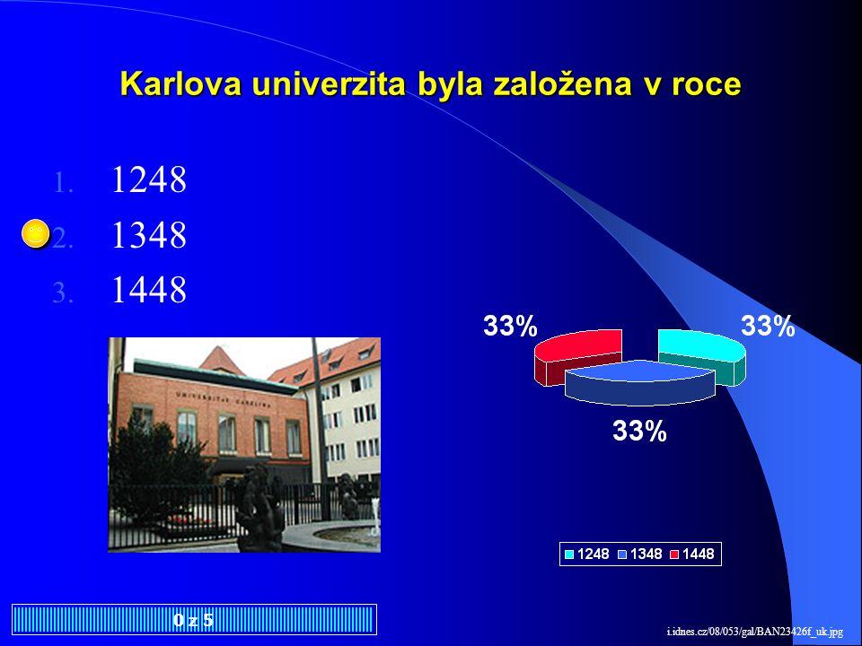 Karlova univerzita byla založena v roce 1.1248 2.