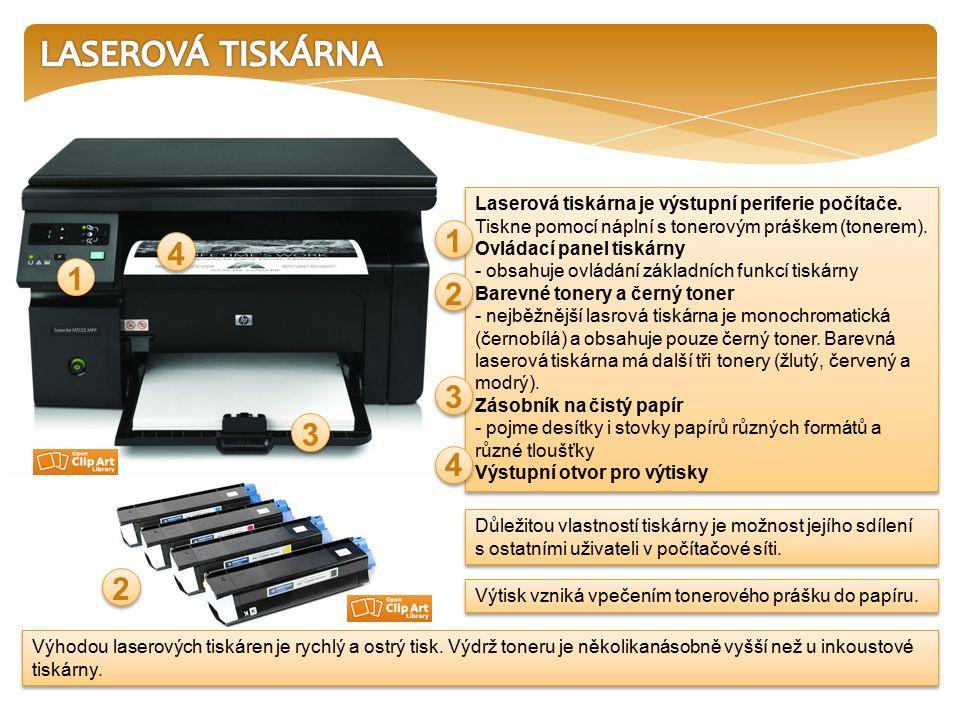 Laserová tiskárna je výstupní periferie počítače. Tiskne pomocí náplní s tonerovým práškem (tonerem). Ovládací panel tiskárny - obsahuje ovládání zákl