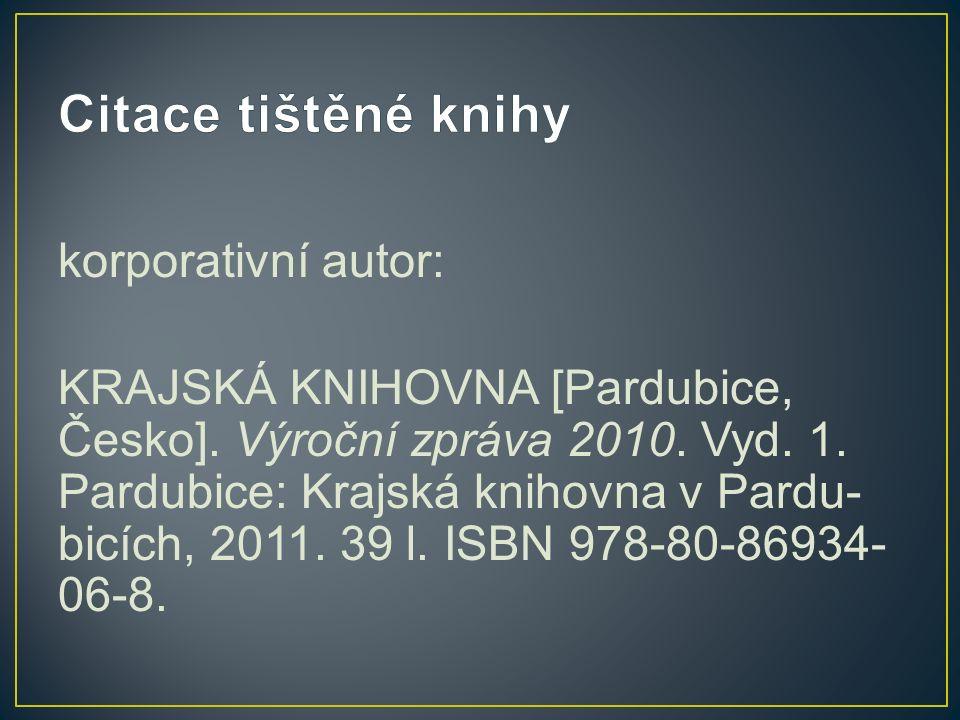 korporativní autor: KRAJSKÁ KNIHOVNA [Pardubice, Česko].
