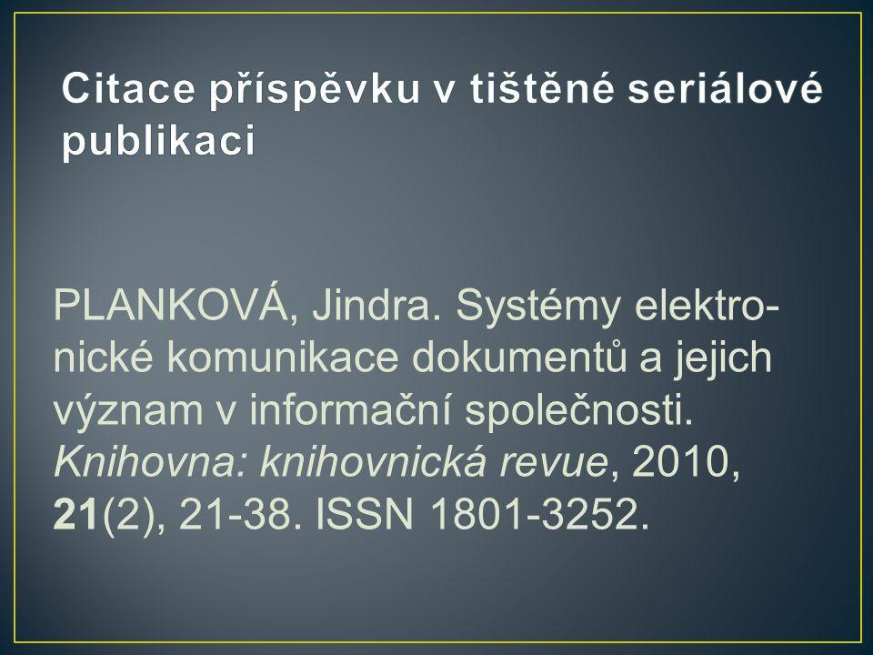 PLANKOVÁ, Jindra.