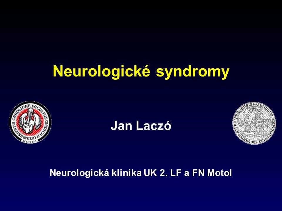 Syndrom mozečkový  Palleocerebellární – ataxie trupová a stoje a chůze  Neocerebellární – ataxie končetin – dys-, hypermetrie, intenční tremor, adiadochokineza, hypotonie