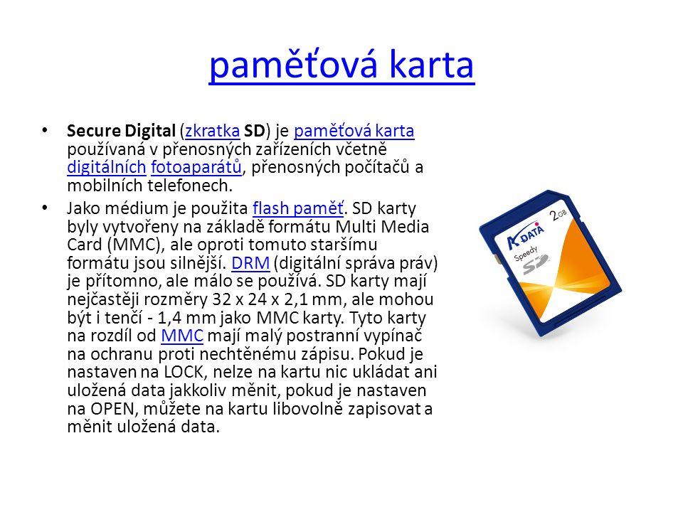 paměťová karta Secure Digital (zkratka SD) je paměťová karta používaná v přenosných zařízeních včetně digitálních fotoaparátů, přenosných počítačů a mobilních telefonech.zkratkapaměťová karta digitálníchfotoaparátů Jako médium je použita flash paměť.