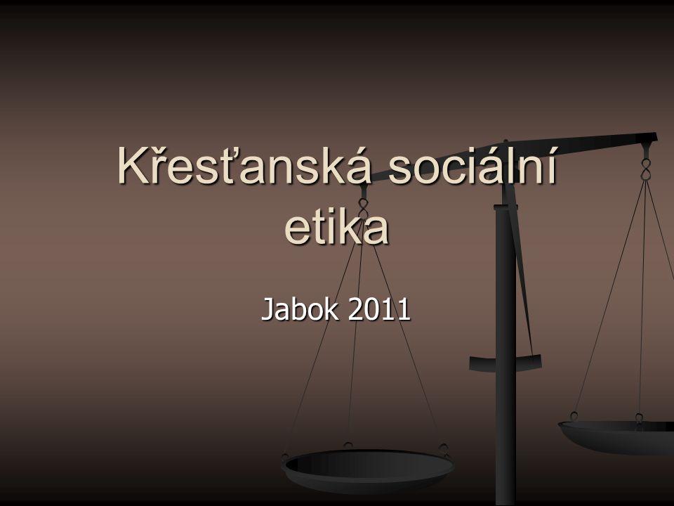 Křesťanská sociální etika Jabok 2011