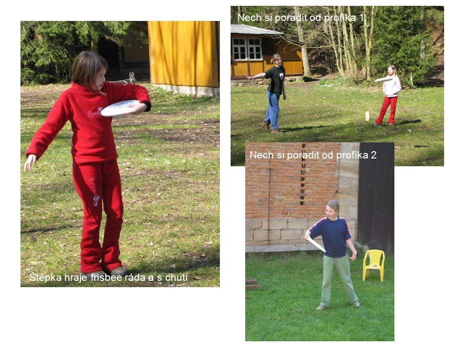 Štěpka hraje frisbee ráda a s chutí Nech si poradit od profíka 1 Nech si poradit od profíka 2