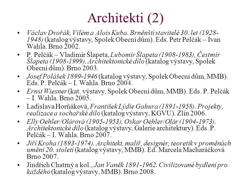 Architekti (2) Václav Dvořák, Vilém a Alois Kuba. Brněnští stavitelé 30.