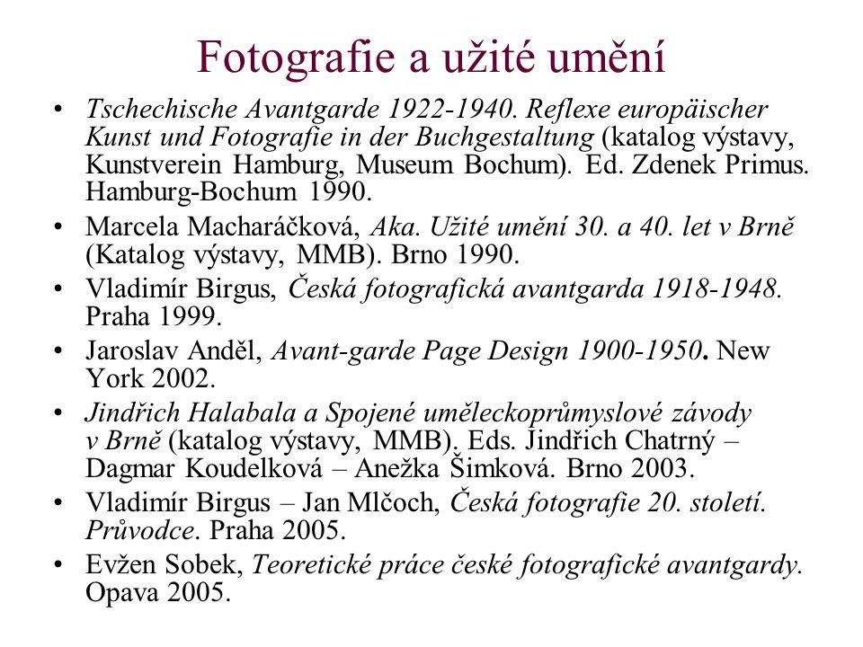 Fotografie a užité umění Tschechische Avantgarde 1922-1940.