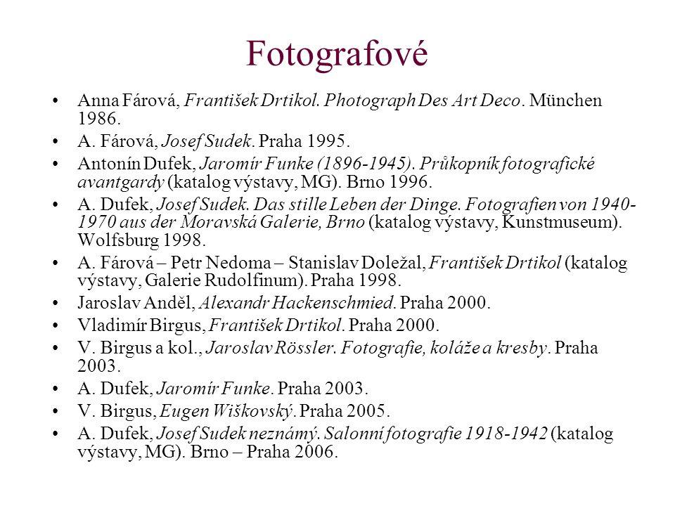 Fotografové Anna Fárová, František Drtikol. Photograph Des Art Deco.