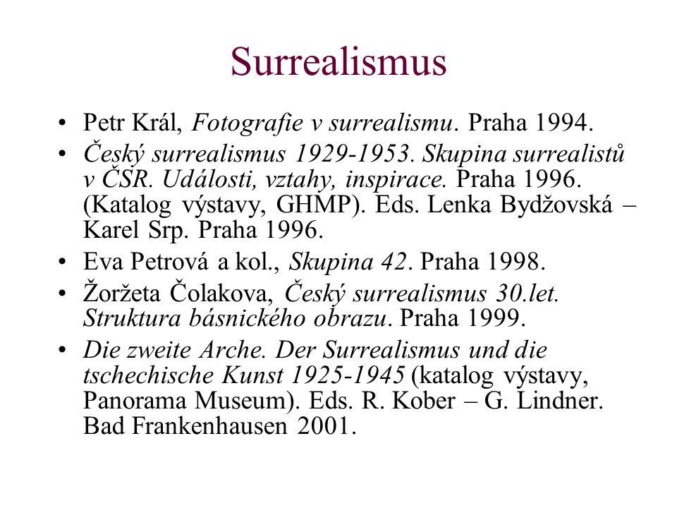 Surrealismus Petr Král, Fotografie v surrealismu. Praha 1994.