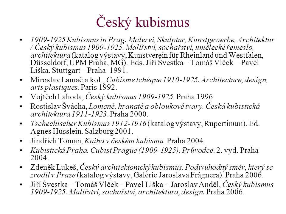 Český kubismus 1909-1925 Kubismus in Prag. Malerei, Skulptur, Kunstgewerbe, Architektur / Český kubismus 1909-1925. Malířství, sochařství, umělecké ře